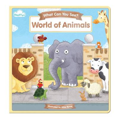 World of Animals by Mike Byrne