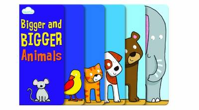 Bigger and Bigger Animals Layered Page Story Board Book by Moira Butterfield