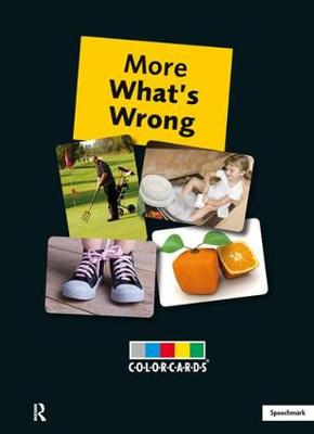 More What's Wrong by Speechmark Publishing Limited