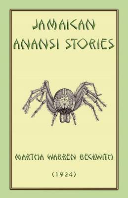 Jamaican Anansi Stories by Martha Warren Beckwith