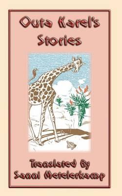 Outa Karel's Stories by Sanni Metelerkamp