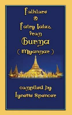 Folklore and Fairy Tales from Burma by Spencer Lynetter