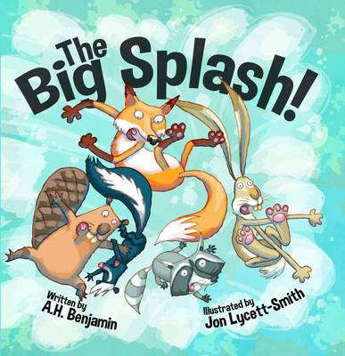 The Big Splash! by A. H. Benjamin