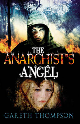 The Anarchist's Angel by Gareth Thompson