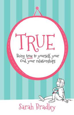 True by Sarah Bradley