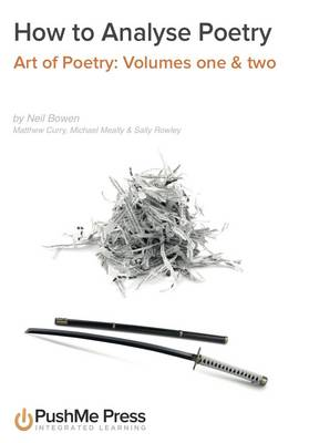 How to Analyse Poetry Bundle The Art of Poetry by Neil Bowen, Matthew Curry, Michael Meally