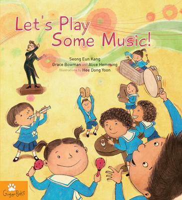 Let's Play Some Music by Seong Eun Kang