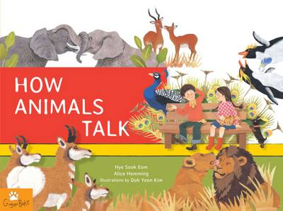 How Animals Talk by Hye Sook Eom