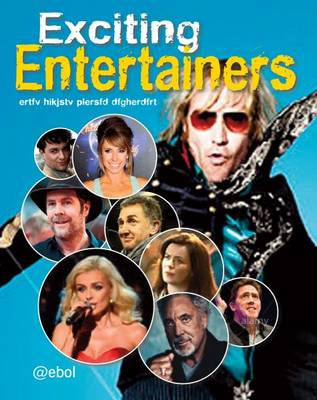 Exciting Entertainers by Jen Green