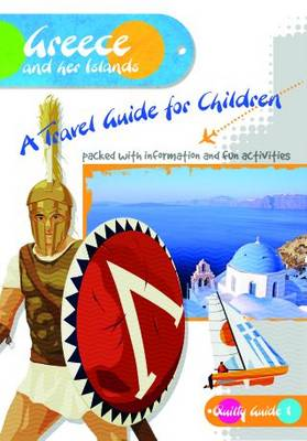 Greece and Her Islands A Travel Guide for Children by Shirley Dixon