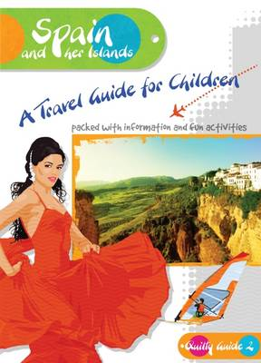 Spain and Her Islands A Travel Guide for Children by Shirley Dixon
