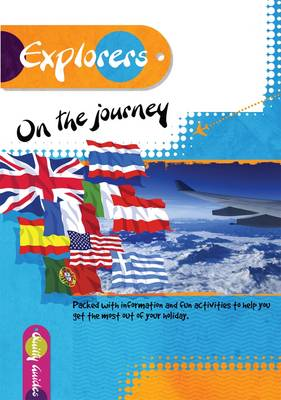On the Journey Packed with Information and Fun Activities to Help You Get the Most Out of Your Holiday. by Shirley Dixon