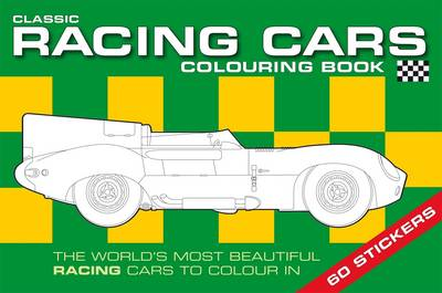 The Classic Racing Car Colouring Book by Chez Picthall