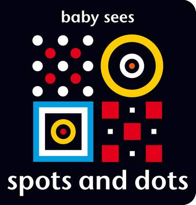 Baby Sees - Spots and Dots by Chez Picthall