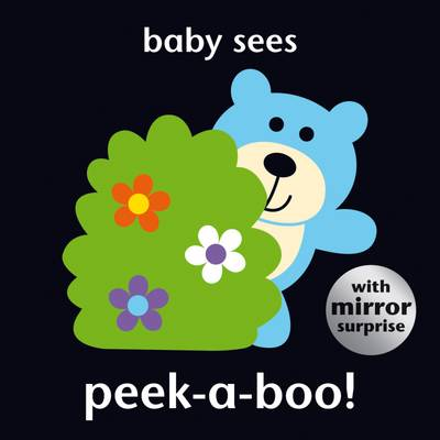Baby Sees Peek-a-Boo! by
