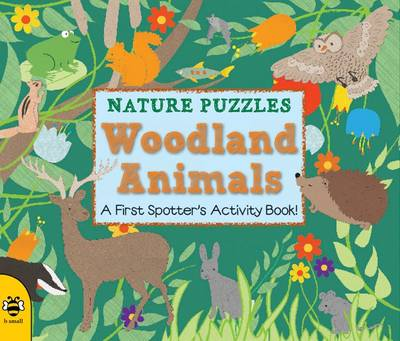 Woodland Animals A first spotter's activity book by Catherine Bruzzone