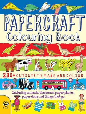 Papercraft Colouring Book by Clare Beaton
