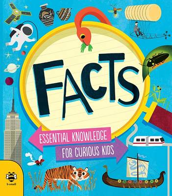 Facts Essential Knowledge for Curious Kids by Susan Martineau