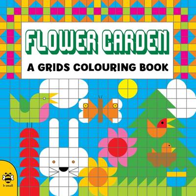 Flower Garden by Clare Beaton, Louise Millar
