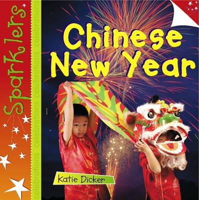 Chinese New Year by Katie Dickers