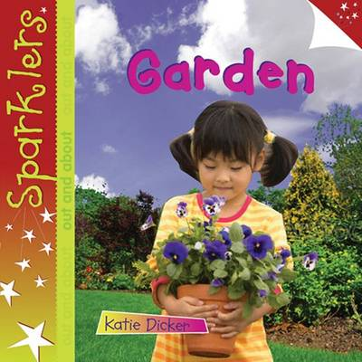 Garden Sparklers Out and About by Katie Dicker
