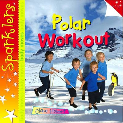 Polar Workout by Clare Hibbert