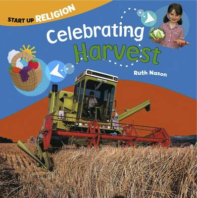 Celebrating Harvest by Ruth Nason