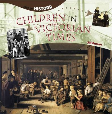 Children in Victorian Times by Jill Barber