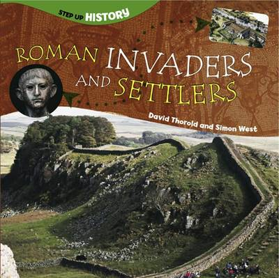 Roman Invaders and Settlers by Jill Barber