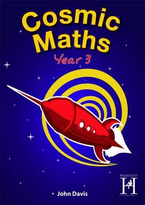 Cosmic Maths Year 3 by John Davis, John Murray