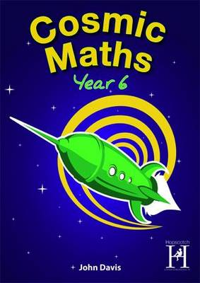 Cosmic Maths Year 6 by Sonia Tibbatts