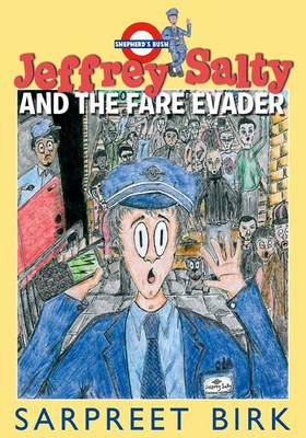 Jeffrey Salty and the Fare Evader by Sarpreet Birk
