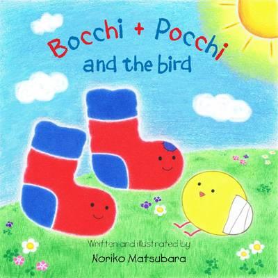 Bocchi and Pocchi and the Bird by Noriko Matsubara