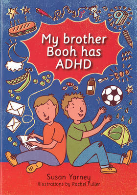 My Brother Booh Has ADHD by Susan Yarney