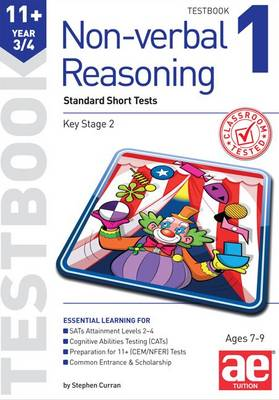 11+ Non-Verbal Reasoning Year 3/4 Testbook 1 Standard Short Tests by Stephen C. Curran, Andrea F. Richardson