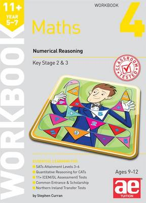 11+ Maths Year 5-7 Workbook 4 Numerical Reasoning by Stephen C. Curran