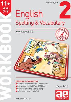 11+ Spelling and Vocabulary Workbook 2 Foundation Level by Stephen C. Curran, Warren J. Vokes