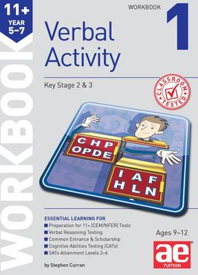 11+ Verbal Activity Year 5-7 Workbook 1 Including Multiple Choice Test Technique by Stephen C. Curran