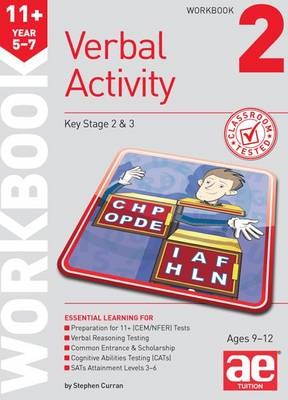 11+ Verbal Activity Year 5-7 Workbook 2 Including Multiple Choice Test Technique by Stephen C. Curran