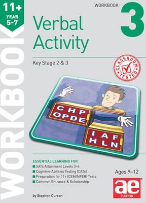 11+ Verbal Activity Year 5-7 Workbook 3 Technique for CEM Style Questions by Stephen C. Curran, Katrina MacKay