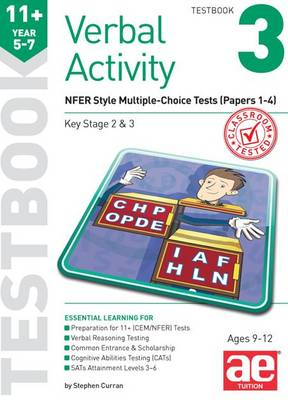 11+ Verbal Activity Year 5-7 Testbook 3 GL Assessment Style Multiple-Choice Tests 1-4 by Stephen C. Curran, Mike Edwards, Janet Peace