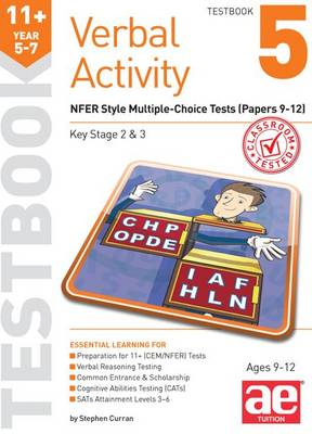 11+ Verbal Activity Year 5-7 Testbook 5 NFER Style Multiple-Choice Tests (Papers 9-12) by Stephen C. Curran, Mike Edwards, Janet Peace