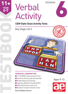 11+ Verbal Activity Year 5-7 Testbook 6: CEM Style Cloze Activity Tests by Stephen C. Curran, Warren J. Vokes