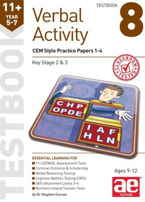 11+ Verbal Activity Year 5-7 Testbook 8: CEM Style Practice Papers 1-4 by Stephen C. Curran, Katrina MacKay