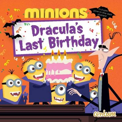 Minions: Dracula's Last Birthday by