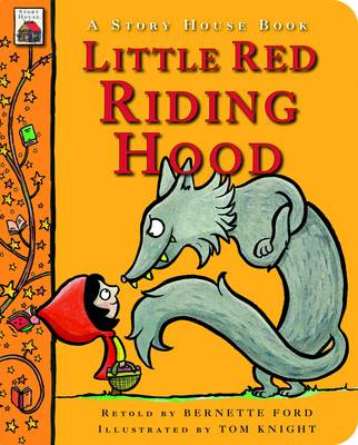 Little Red Riding Hood by Bernette Ford
