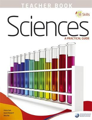 IB Skills: Science - A Practical Guide Teacher's Book by