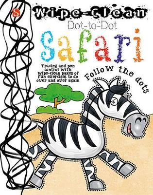 Dot-to-Dot Safari Follow the Dots by David Salariya