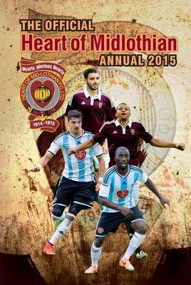 Official Hearts FC 2015 Annual by