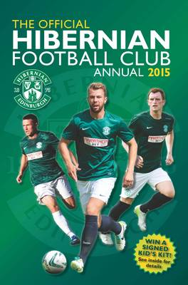 Official Hibernian FC 2015 Annual by